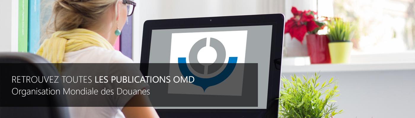 Publications OMD - Organisation Mondiale des Douanes